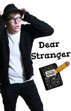 Dear Stranger (Peterick) by faithisfound