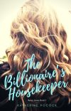 The Billionaire's Housekeeper (Betsy Jones Book 1) - Unedited cover
