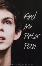 Find Me Peter Pan - OUAT by neverland_wanderer