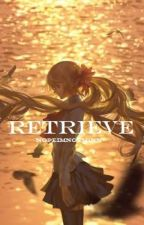 Retrieve, a 07 Ghost Fanfiction EDITING by racheltothecall