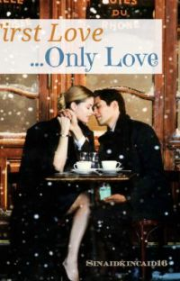 First Love...Only Love: cover