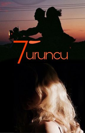 """TURUNCU ( """"Kayla & Meriç"""" 7. Yıla Özel ) by BusraKck"""