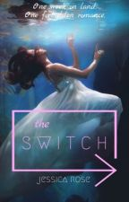 The Switch by jinxed_rose
