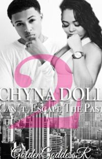 Chyna Doll 2 - Cant Escape The Past cover