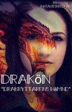 """Drakön """"drakryttarens hämnd"""" av NatalieSnellman"""