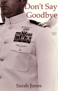 Don't Say Goodbye (Navy Book 2) cover