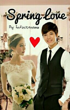 Spring Love (Woohyun Fanfiction) by yoontae_kim