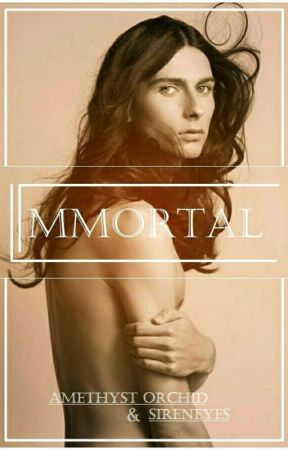 Immortal (LGBT) {INCOMPLETE} [OLD VERSION] by Amethyst_Orchid