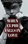 When Cupid Falls In Love cover