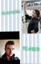 Teachers Teaser by SillyString09