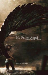 My fallen Angel (Andy biersack x reader ) cover