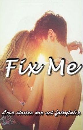 Fix me by GoddessOfAphrodite