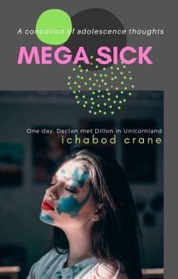 Mega Sick - Bạo Bệnh