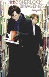 BBC Sherlock Imagines cover