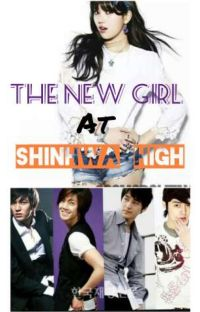 The New Girl At Shinhwa High! (A Boys Over Flowers Fanfic) cover