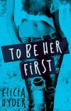 To Be Her First cover