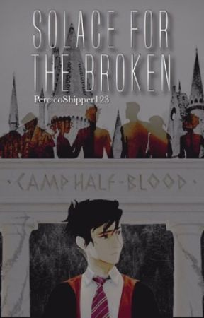 Solace For The Broken by PercicoShipper123