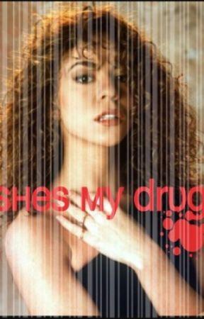 She's My Drug (short story) (girlxgirl) by cravingjanet