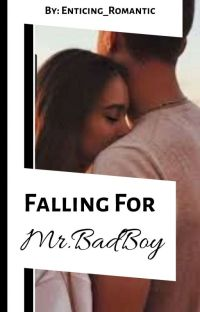 Falling For Mr.Bad Boy cover
