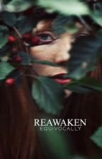Reawaken (Greek mythology) von equivocally