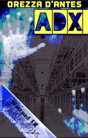 ADX by OrezzaDantes