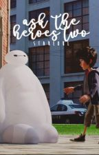 Big Hero 6 • Ask the Heroes 2 • by stareoul