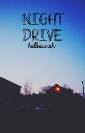 Night Drive by holliesarah