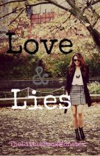 Love & Lies (Complete) by TheLittleBookMonster