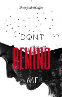 Don't Remind Me cover