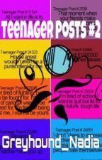 Teenager Posts #2 by Greyhound_Nadia