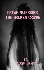 The Broken Crown by accio_brain