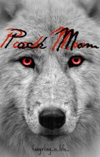Pack Mom by Fangirling_is_life_