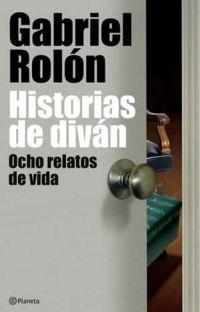 Historias de Diván - Gabriel Rolón cover