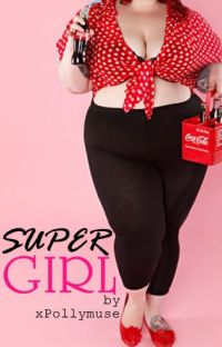 Super Girl ✩ {being edited} cover