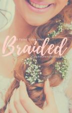 Braided by CountEveryMoment