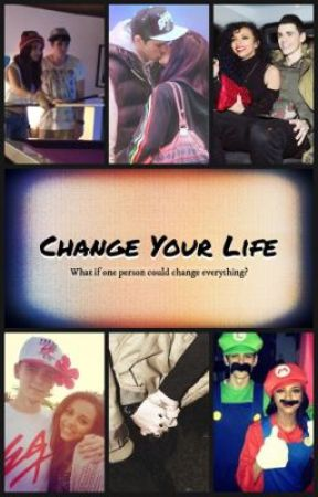 Change Your Life (Jam Fanfic) by ThirlzJauregui