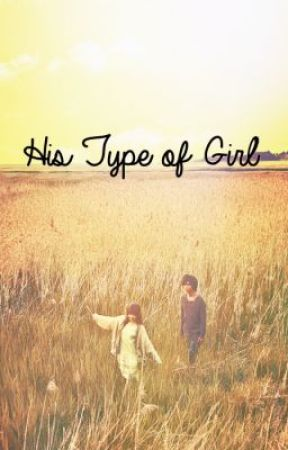 His Type of Girl by TheLazyBookworm