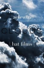 CLOUDS   hat films by aelewin