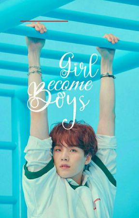 [ E ] ♔Girls Become Boy's♔ |소녀 의 가입 소년| by -wyntkntcy