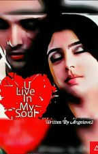 MaNan : You Live In My Soul {Completed } द्वारा Purna_Chatterjee