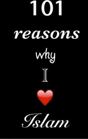 101 reasons why I ❤️ Islam by AwesomeAreej