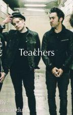 Teachers    Peterick AU oneshot by oneandun