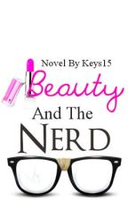 Beauty and the Nerd by keys15