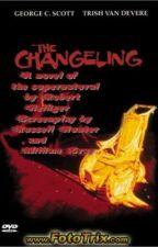 The Changeling A novel of the 1980 ghost movie by RobertHelliger