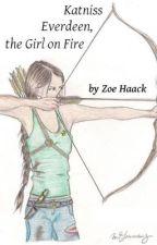 Katniss Everdeen, the girl on fire by ZoeHaack