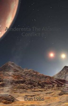Amderesta The Alcasian Conflict #3 by pretribbeliever