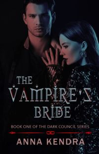 The Vampire's Bride # PUBLISHED SAMPLE #The Dark Council Series (Book 1) cover