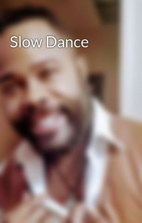 Slow Dance by Montre