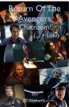 Return of the Avengers Chatroom (.... + Loki) cover