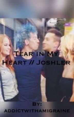 Tear in my Heart // Joshler by addictwithamigraine